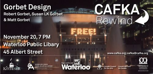 CAFKA flyer promoting Gorbet Design talk at Waterloo Public Library