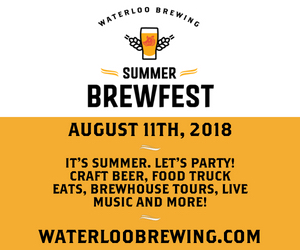 Waterloo Brewing – July 17 to August 10, 2018